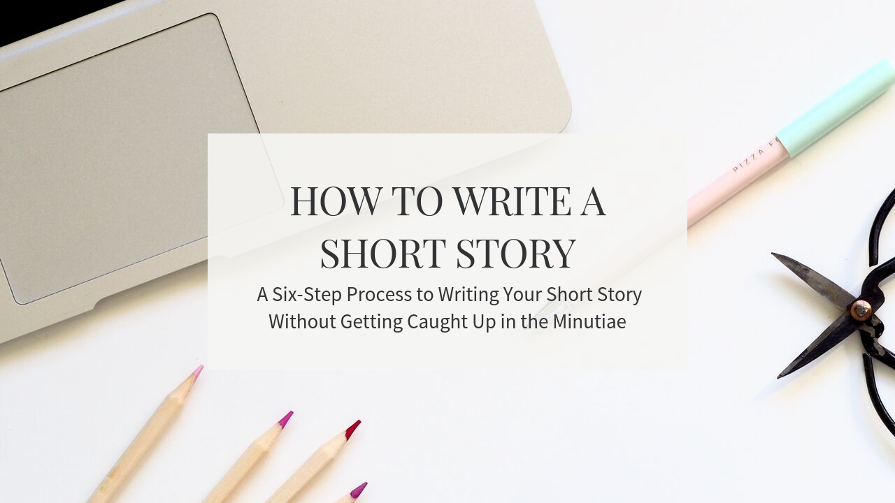 HOW TO WRITE A SHORT STORY.png
