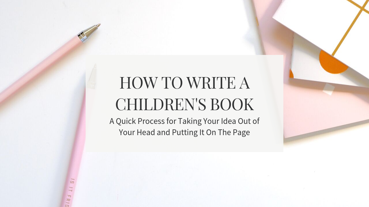 How To Write A Children's Book.png